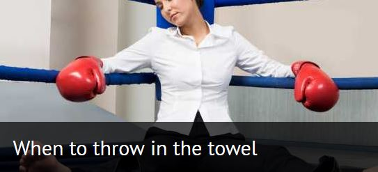 When to throw in the towel
